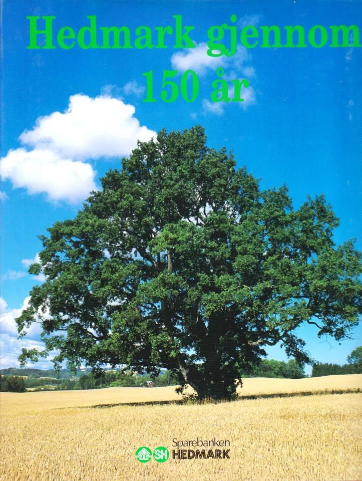 Hedmark gjennom 150 år