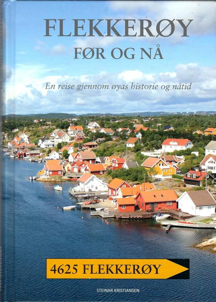 Flekkerøy før og nå - En reise gjennom øyas historie og nåtid