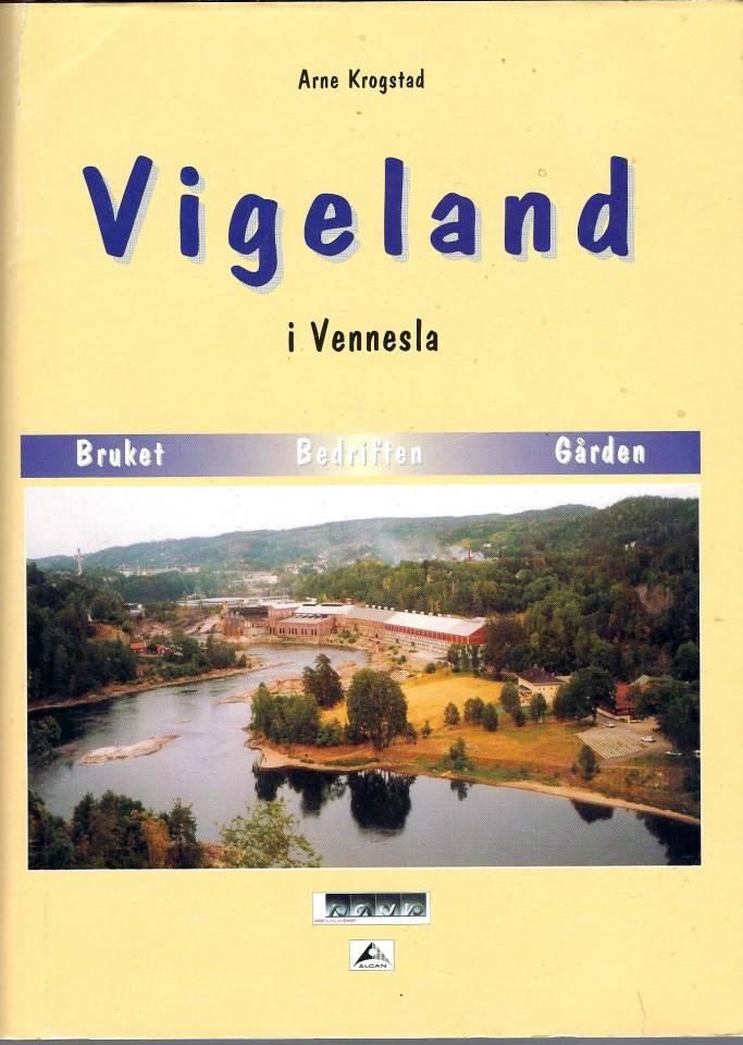 Vigeland i Vennesla - Bruket-Bedrifte-Gården