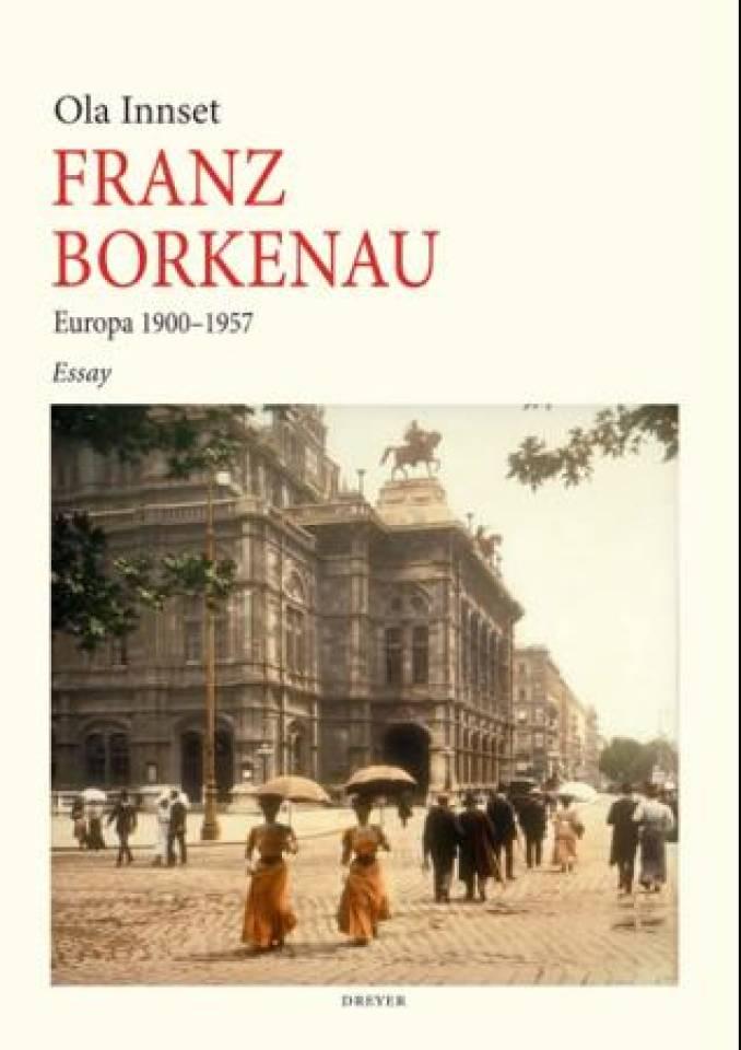 Franz Borkenau - Europa 1900-1957