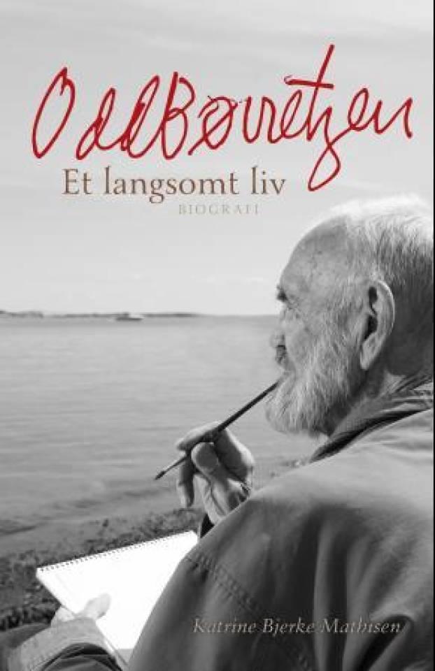 Odd Børretzen - Et langsomt liv
