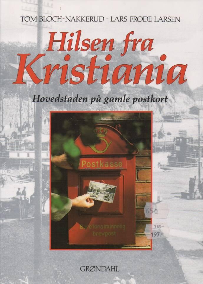 Hilsen fra Kristiania - Hovedstaden på gamle postkort