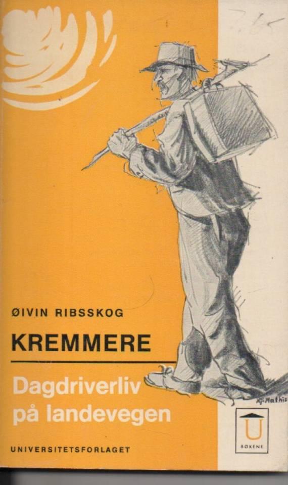 Kremmere - Dagdriverliv på landevegen