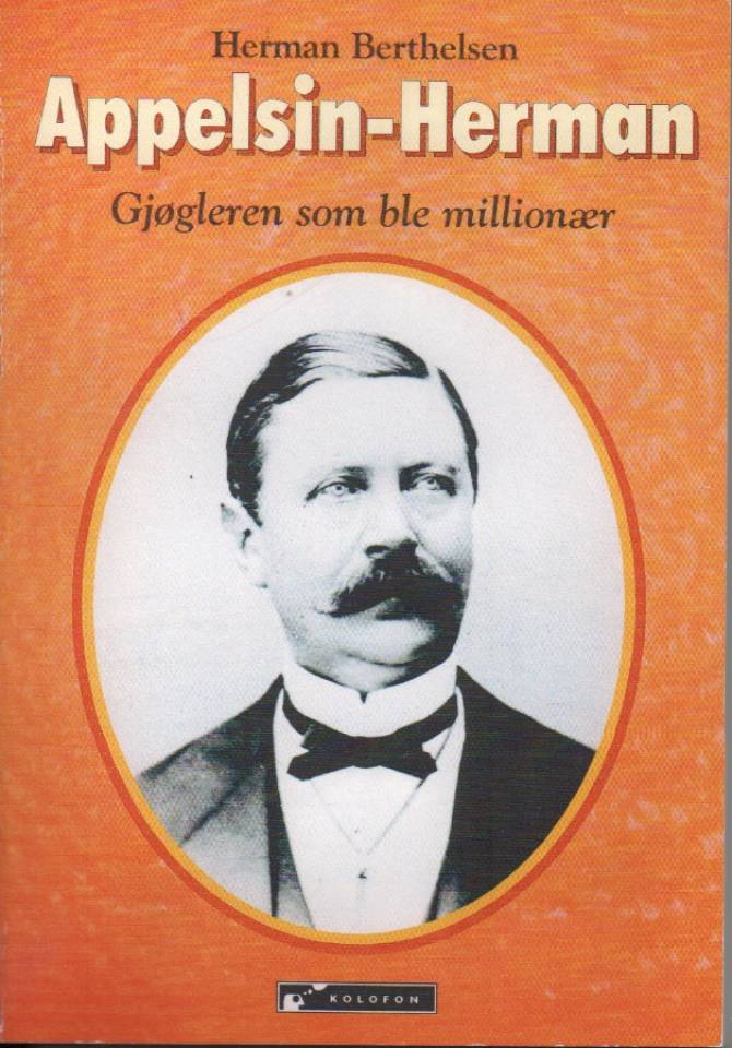 Appelsin-Herman – Gjøgleren som ble millionær