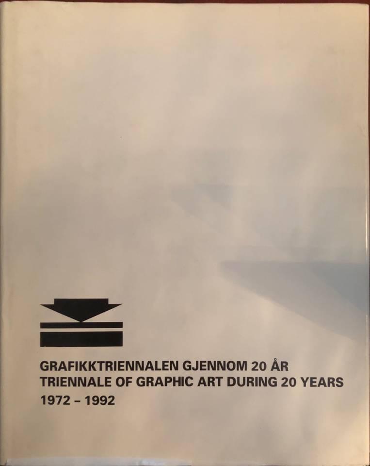 Grafikktriennalen gjennom 20 år. 1972 -1992