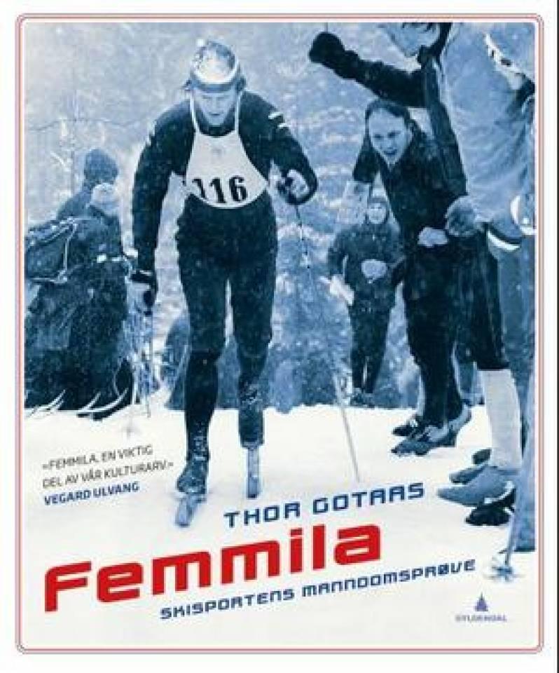 Femmila - skisportens manndomsprøve