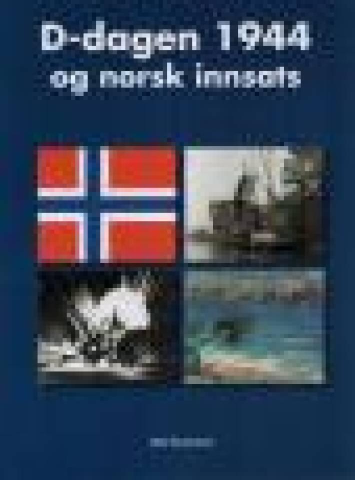 D-dagen 1944 og norsk innsats