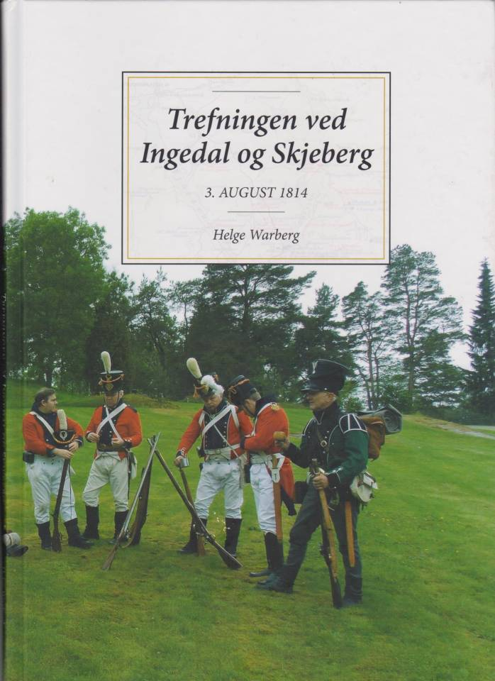 Trefningen ved Ingedal og Skjeberg