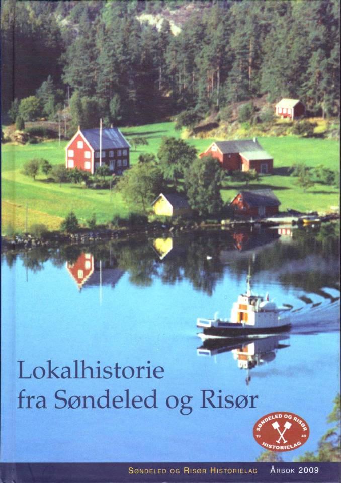 Lokalhistorie fra Søndeled og Risør 2009