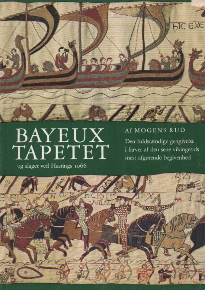 Bayeux-tapetet  og slaget ved Hastings 1066
