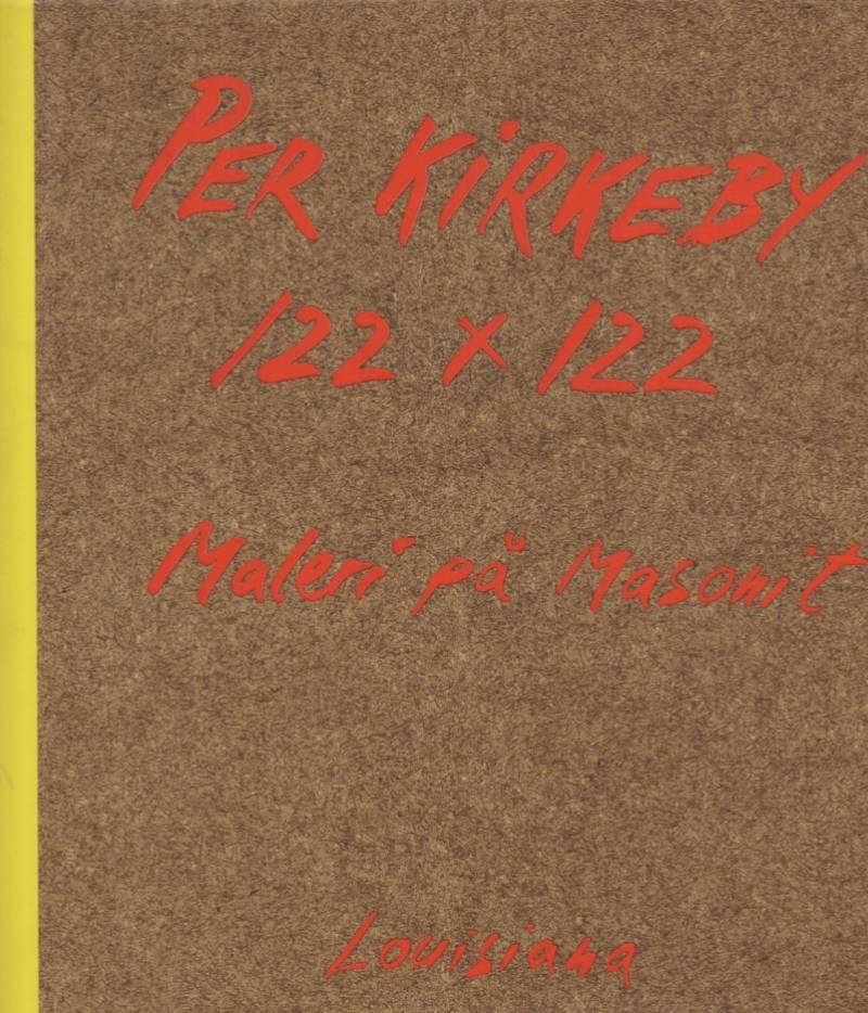 Per Kirkeby 122x122 - Maleri på Masonit