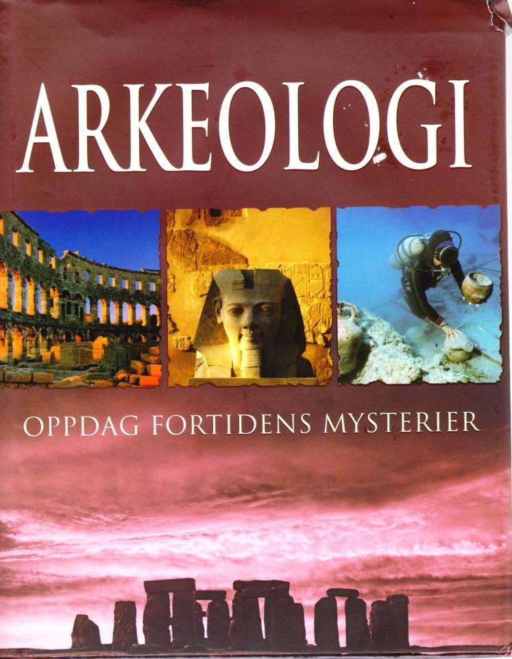 Arkeologi - oppdag fortidens mysterier