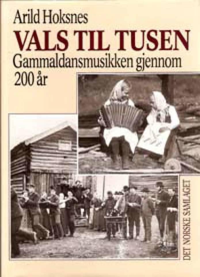 Vals til tusen- Gammaldansmusikken gjennom 200 år