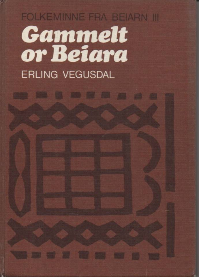 Gammelt or Beiara