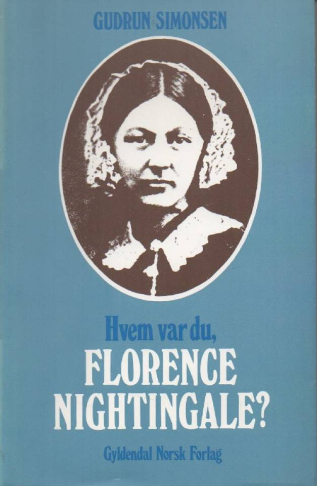 Hvem var du, Florence Nightingale?