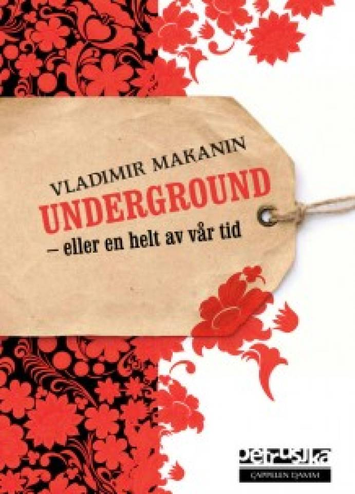 Underground-eller en helt av vår tid