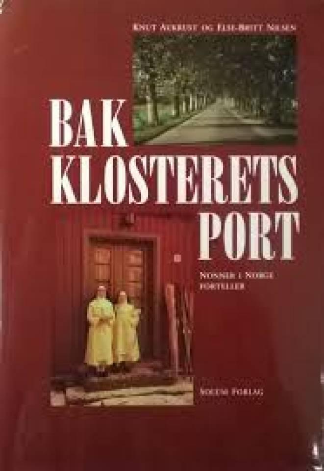 Bak Klosterets Port