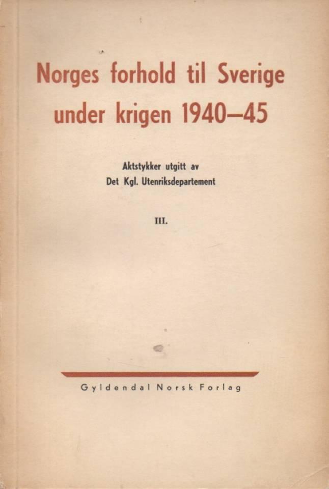 Norges forhold til Sverige under krigen 1940-45