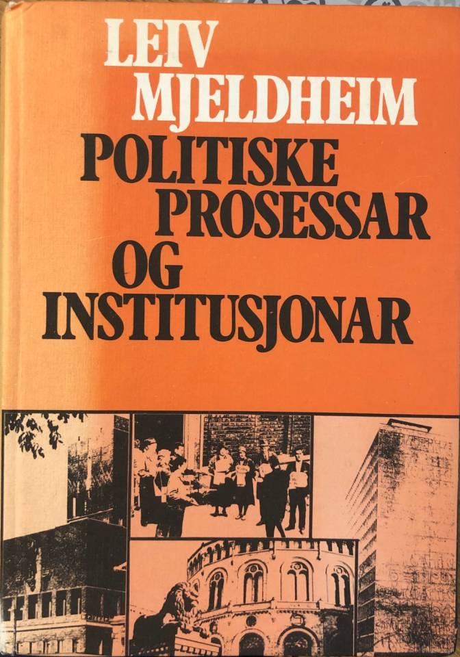Politiske prosessar og institusjonar