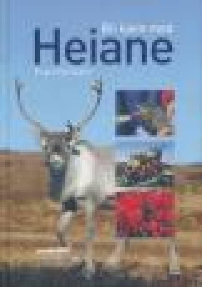 Bli kjent med Heiane