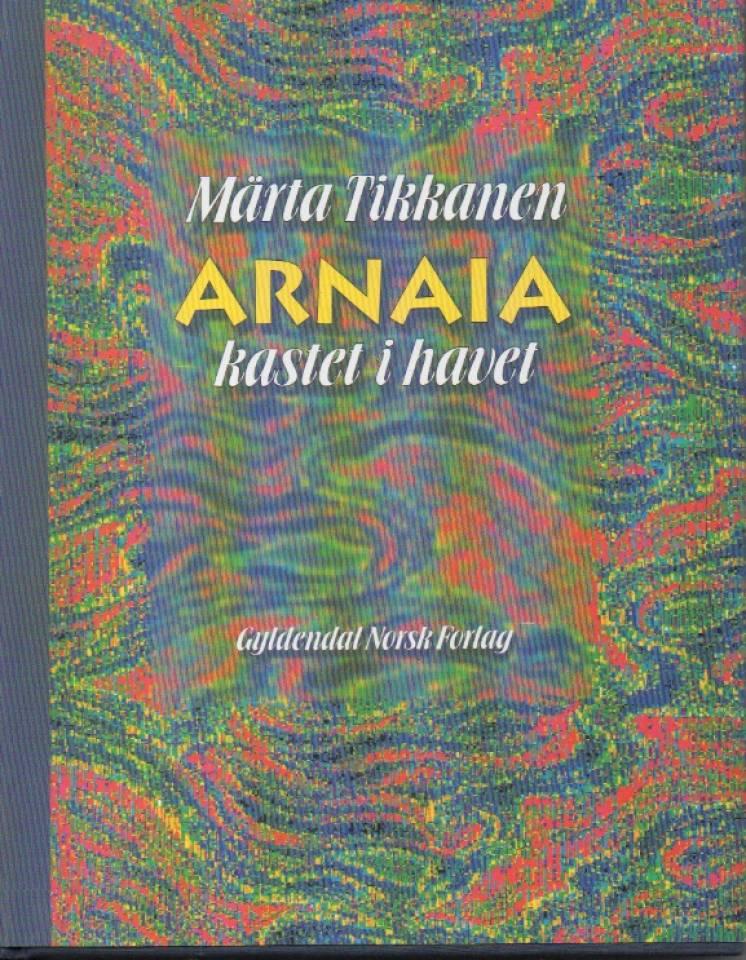 Arnaia - kastet i havet