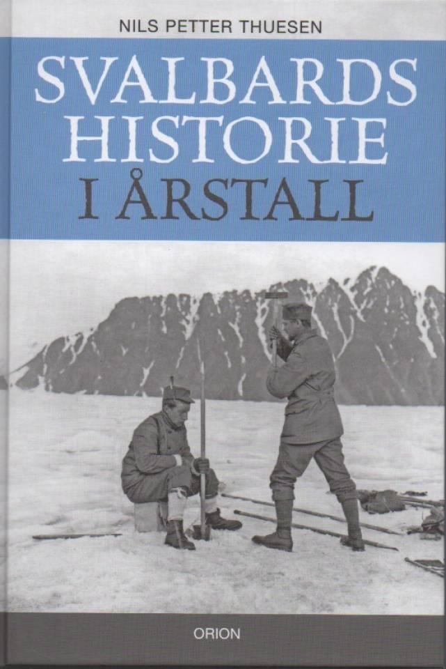 Svalbards historie i årstall