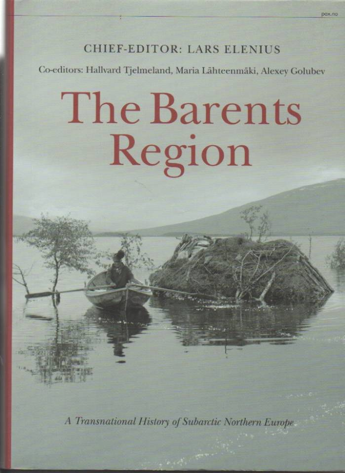 The Barents Region – A Transnational History of Subartic Northern Europe