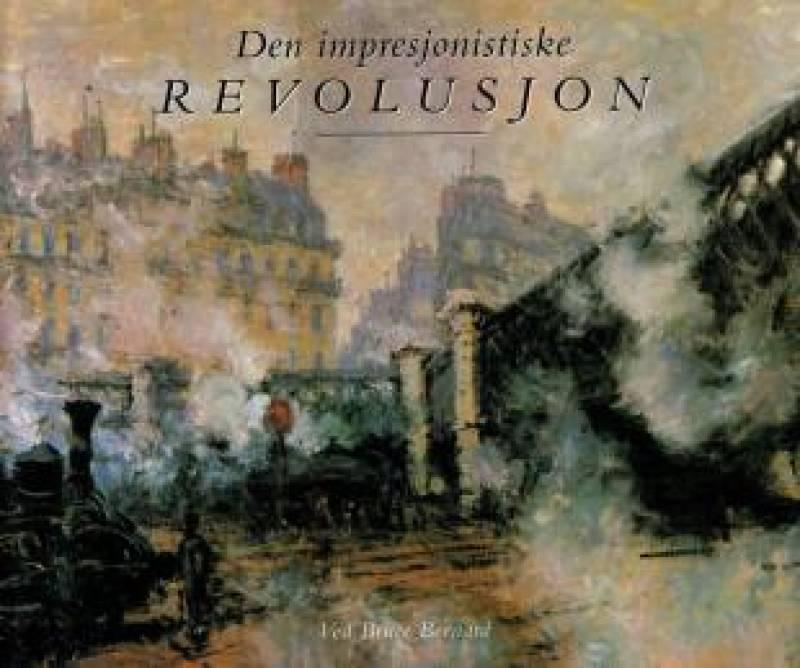 Den impresjonistiske revolusjon