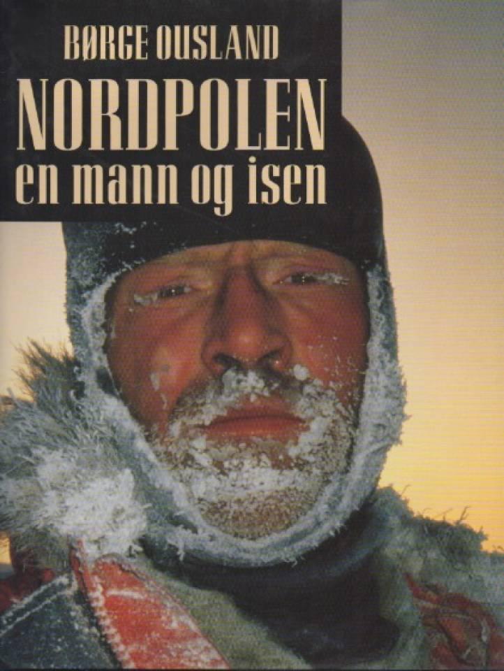 Nordpolen – en mann og isen