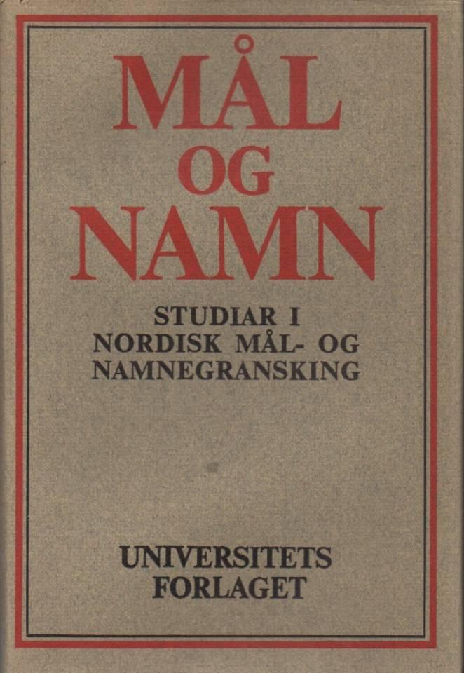 Mål og namn – studier i nordisk mål- og namnegranskning