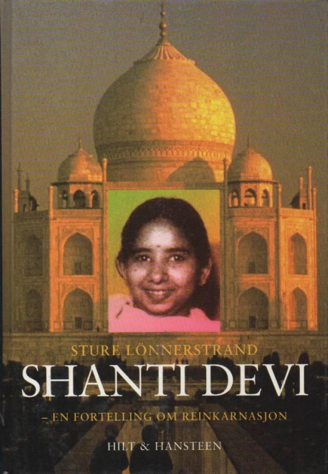 Shanti Devi – en fortelling om reinkarnasjon