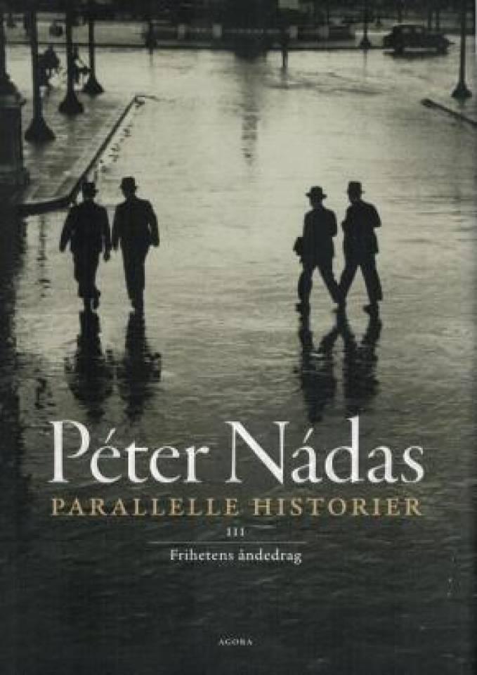 Parallelle historier  - Frihetens åndedrag