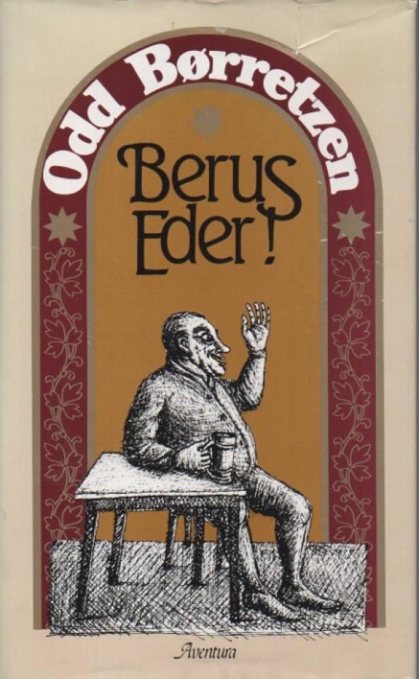 Berus Eder!