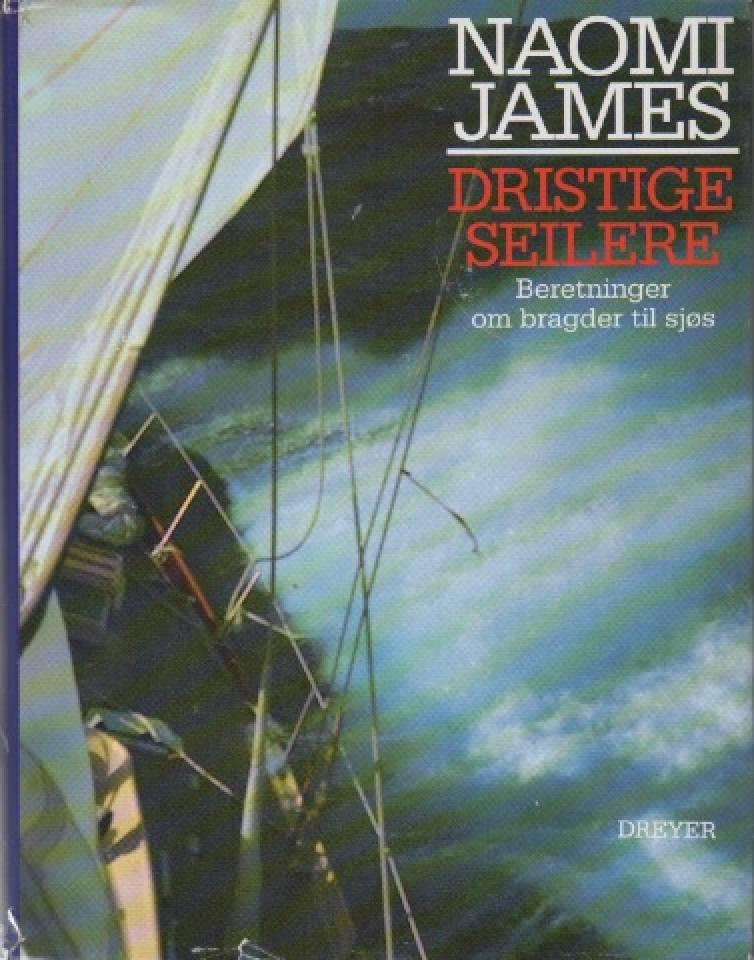 Dristige seilere – beretninger om bragder til sjøs