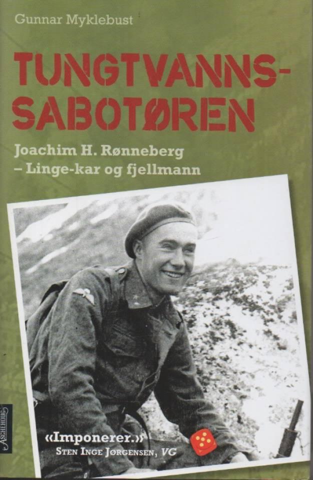 Tungsvannsabotøren – Joachim H. Rønneberg – LInge-kar og fjellmann
