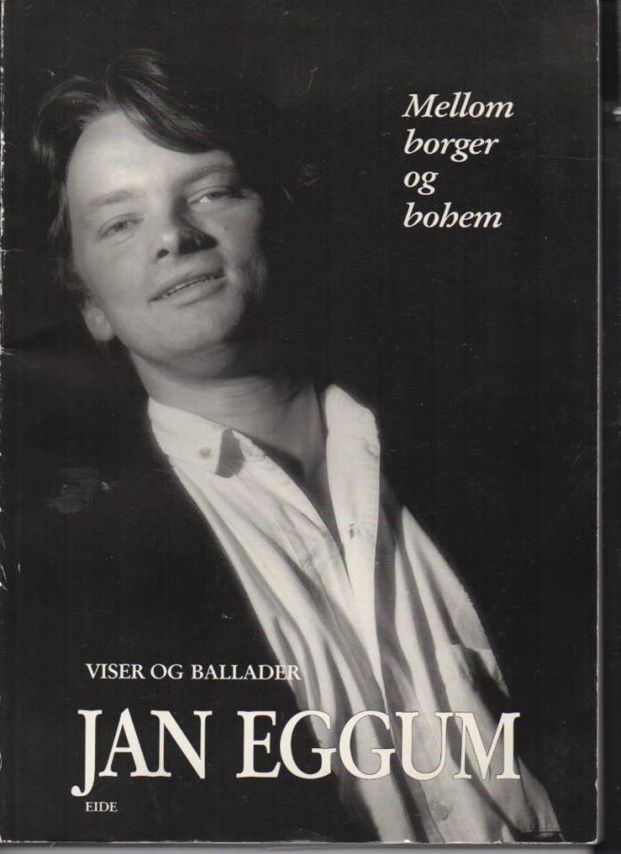 Jan Eggum – mellom borger og bohem