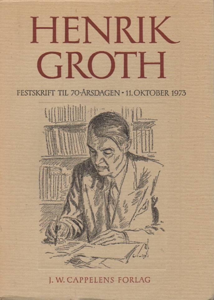 Henrik Groth – Festskrift til 70- årsdagen