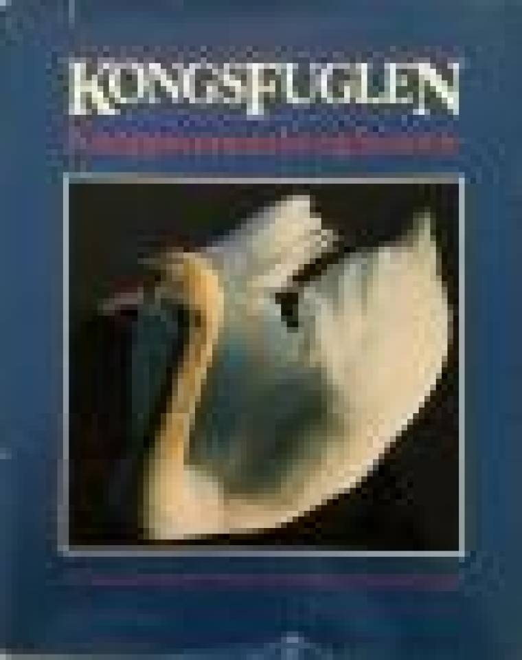 Kongsfuglen Knoppsvanenes liv og historie