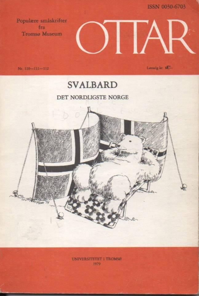 Svalbard – det nordligste Norge