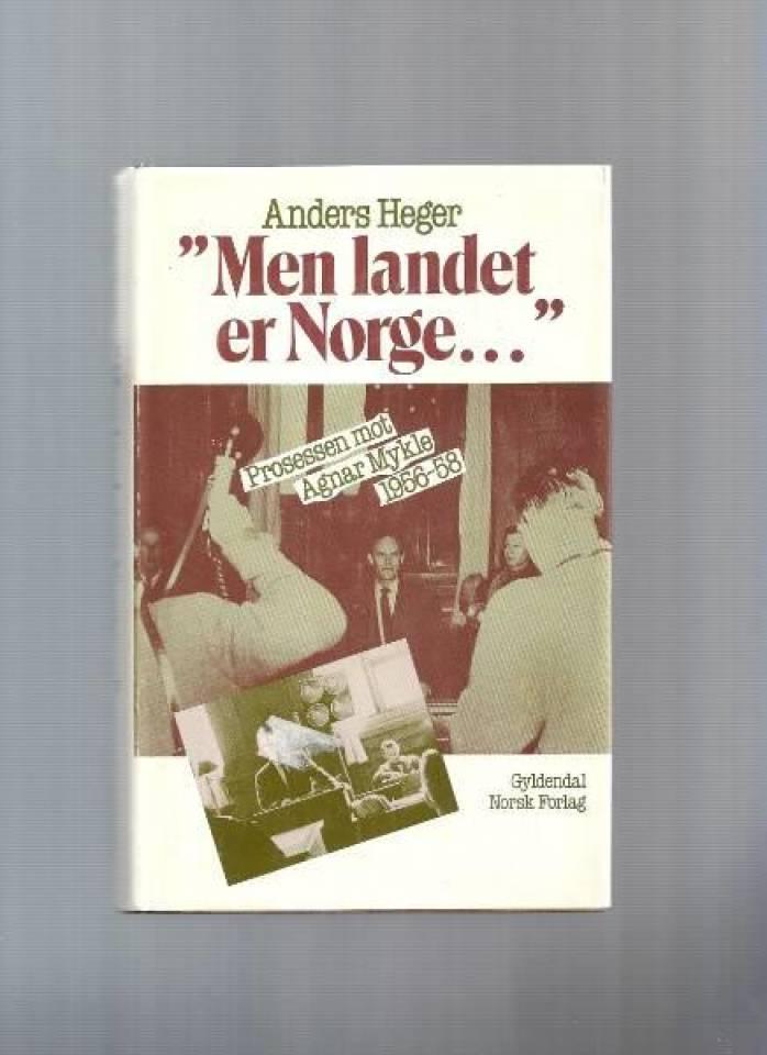 """""""Men landet er Norge..."""""""