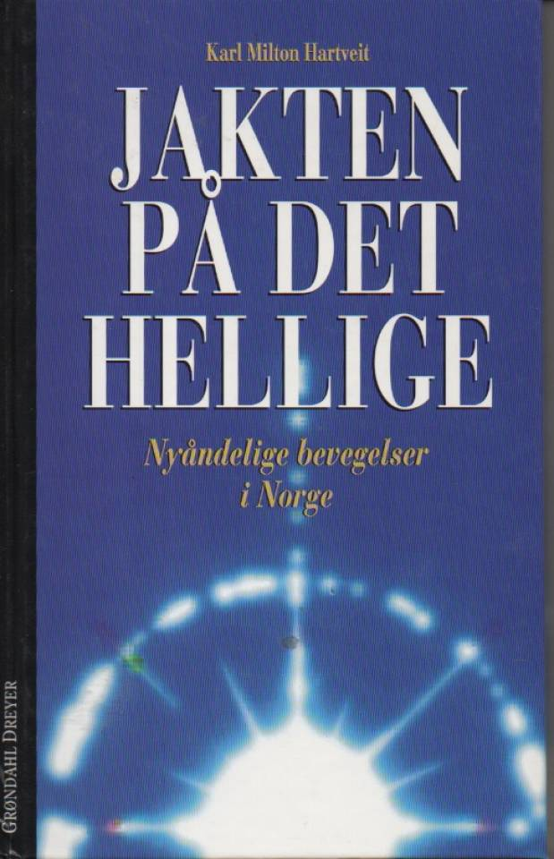 Jakten på det hellige – Nyåndelige bevegelser i Norge