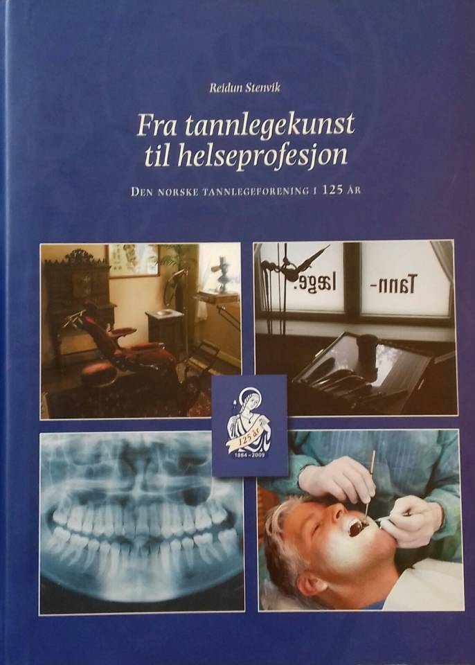 Fra tannlegekunst til helseprofefsjon
