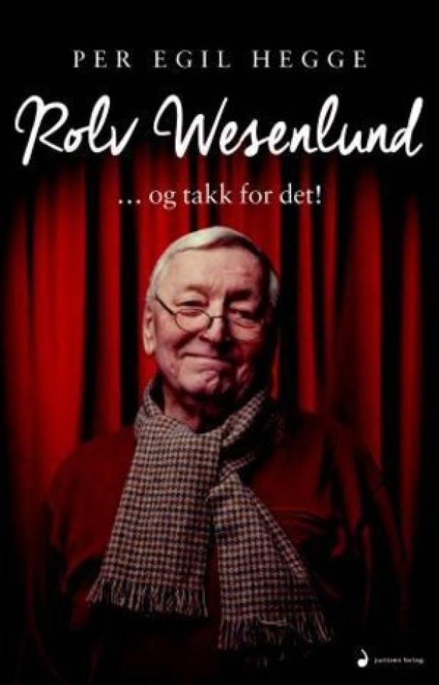 Rolv Wesenlund ... og takk for det