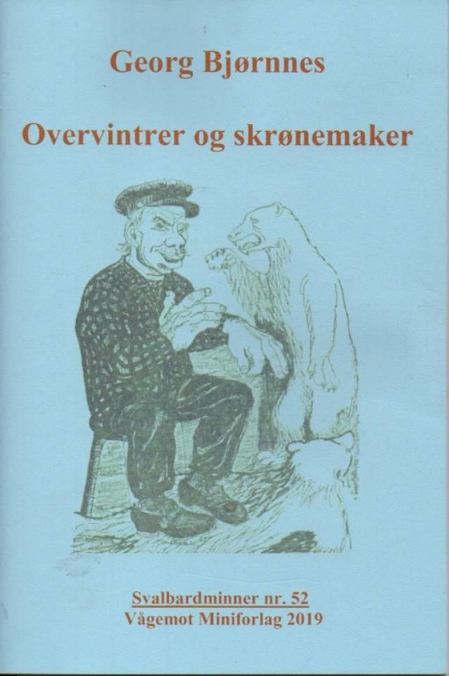 Overvintrer og skrønemaker – Svalbardminner nr. 52