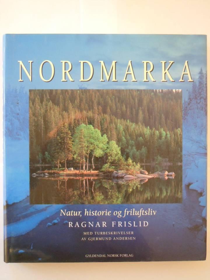 NORDMARKA Natur, historie og friluftsliv
