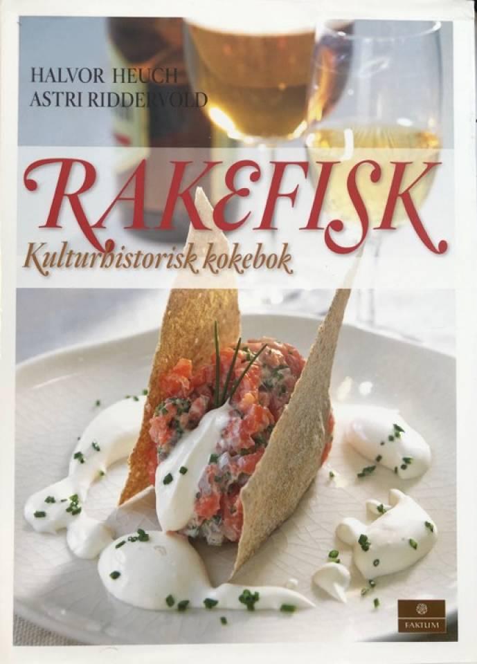 RAKEFISK. Kulturhistorisk kokebok