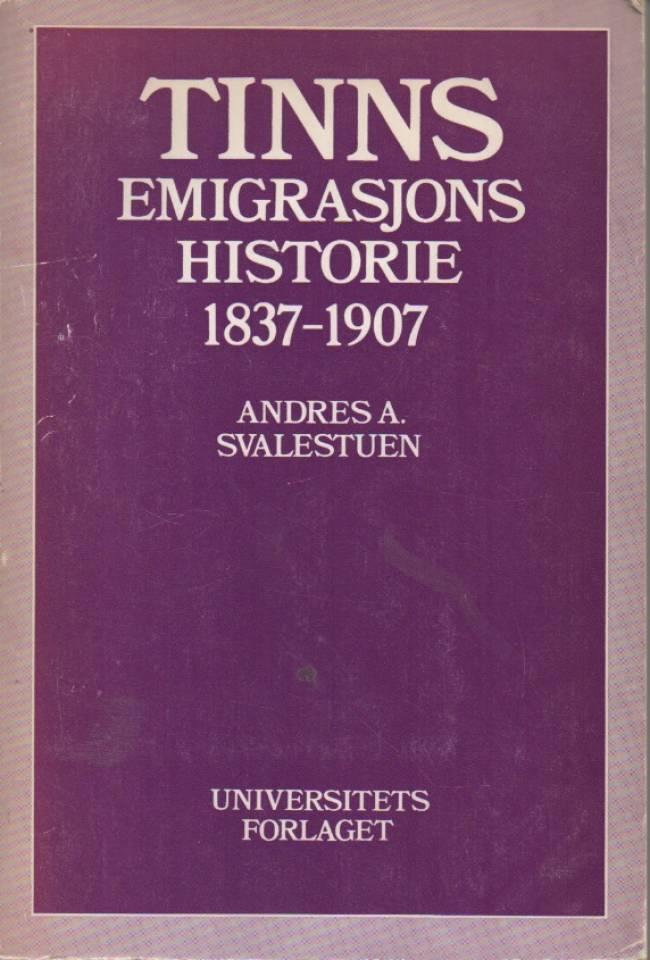 Tinns emigrasjonshistorie 1837-1907
