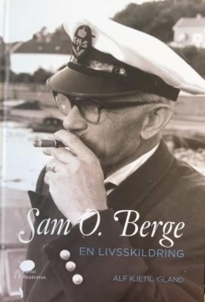 Sam O. Berge - En livsskildring