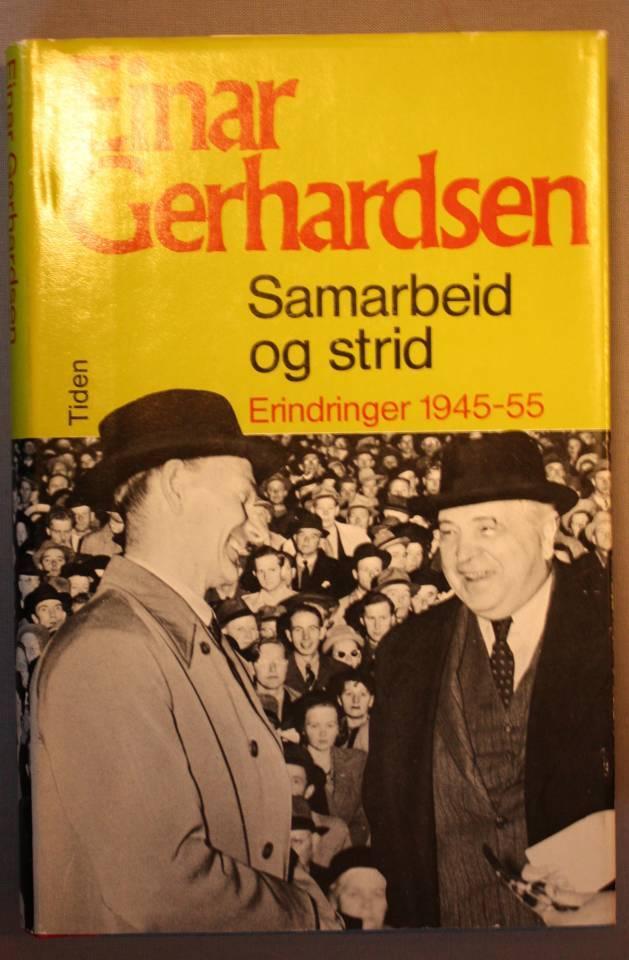 Samarbeid og strid Erindringer 1945-55