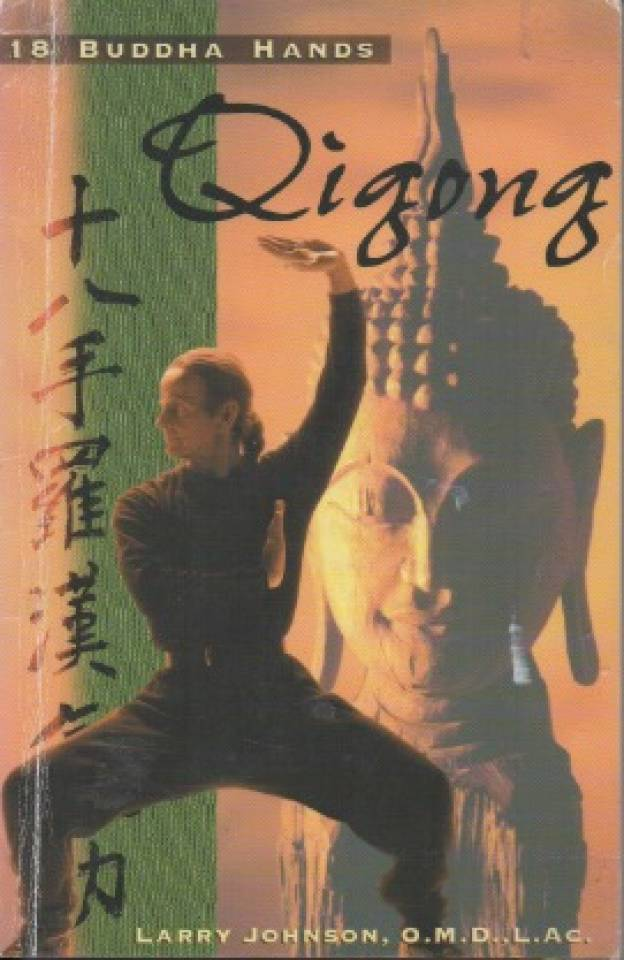 18 Buddha Hands Qigong